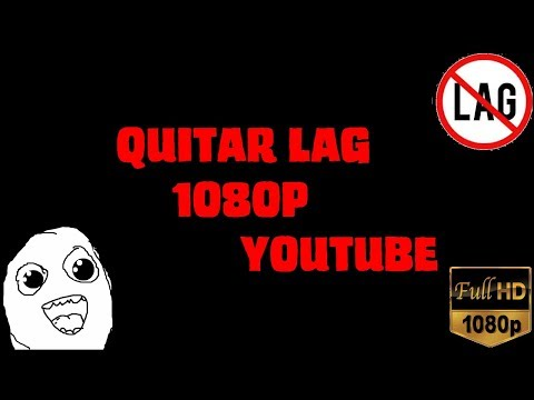 youtube se pausa cada rato (solucion)