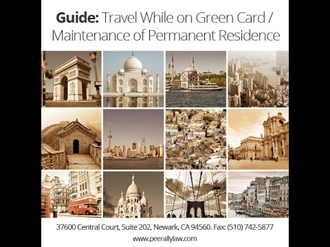 Travel outside without losing the GreenCard | Abandonment of Greencard