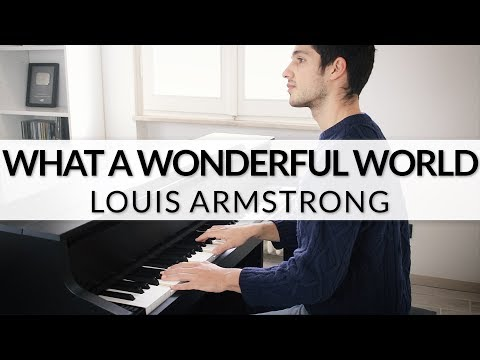 Louis Armstrong - What A Wonderful World | Piano Cover