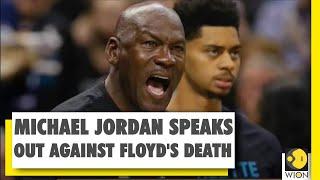 Michael Jordan chorus against racism in US | Death of George Floyd