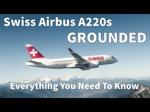 swiss-airbus-a220-groundings:-everything-you-need-to-know