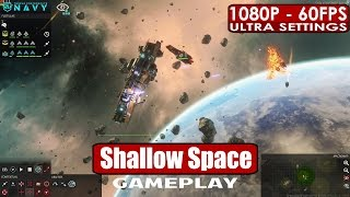 Shallow Space gameplay PC HD [1080p/60fps]