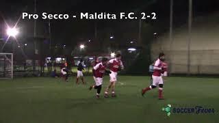 Road to Madrid Ottica Finzi - GIRONE B SETTIMA GIORNATA - Pro Secco - Maldita F.C.