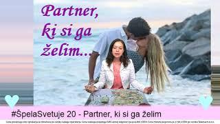 #ŠpelaSvetuje 20 - Partner, ki si ga želim