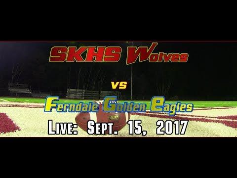 SKHS Wolves Football vs Ferndale Golden Eagles - September 15, 2017