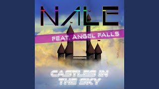 Castles In The Sky (Nale's Deep House Remix)