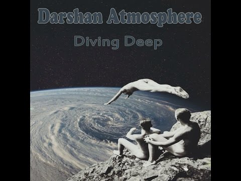 Darshan Atmosphere - Diving Deep (3h mix) 2015