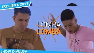 Mc Fioti E Mc Cl Vem ca dan ar Mexe a Lomba Lan amento 2017 DownloaD.mp3
