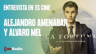 Entrevista a Alejandro Amenábar y Álvaro Mel por la serie 'La Fortuna'