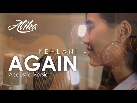 Kehlani - Again (Alika's Unplugged Cover)