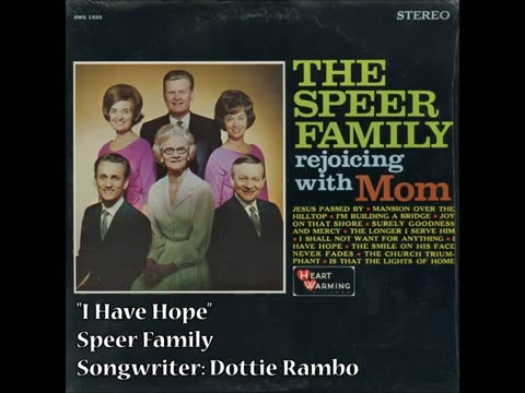 """I Have Hope"" - Speer Family (1967)"