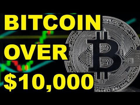 Bitcoin Over $10,000 What Next?