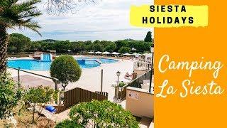 Siesta Holidays - Camping La Siesta 2018 UK (Calella de Palafrugell, Costa Brava, Spain)