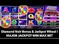 💍 Diamond Noir - Jackpot Wheel Massive Win 🎰 ! Major Jackpot MAX BET