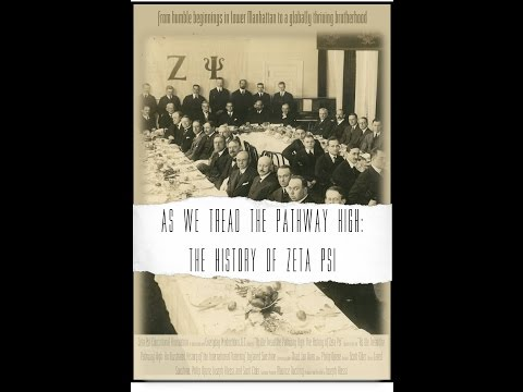 As We Tread the Pathway High: The History of Zeta Psi
