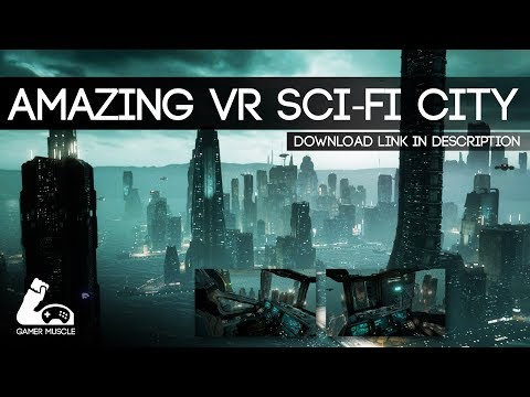 AMAZING GRAPHICS SCI-FI CITY IN VR - AIR RIDE [FREE VR DEMO]