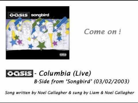Oasis - Columbia (Live) [HQ Audio + Lyrics]