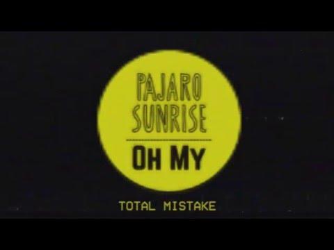 Pajaro Sunrise - Total Mistake