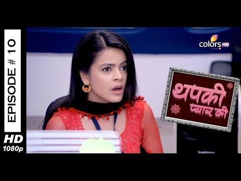 Thapki Pyar Ki - 4th June 2015 - थपकी प्यार की - Full Episode (HD) thumbnail