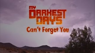 My Darkest Days - Can't Forget You (with Lyrics)