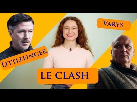 #DRACARYS - L'ORDRE, LE CHAOS ET LA SURVIE - LITTLEFINGER VS VARYS (Game of Thrones & politique)
