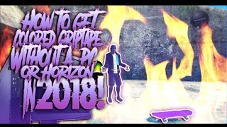 Skate 3 - How To Get Colored Griptape In 2018 Without a Pc Or Horizon!!