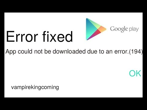 How to fix Google Play Store couldn't download Error 194 - YouTube