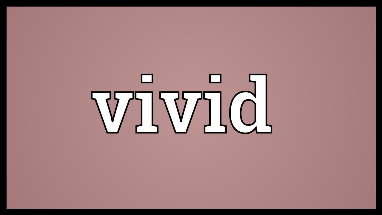 Vivid video