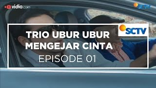 Video Trio Ubur Ubur Mengejar Cinta - Episode 01 download MP3, 3GP, MP4, WEBM, AVI, FLV Desember 2017