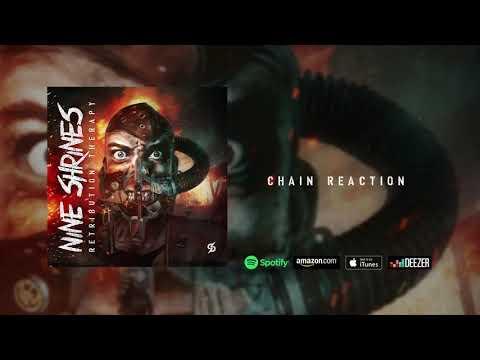 """Nine Shrines - """"Chain Reaction"""" (Retribution Therapy) Mp3"""
