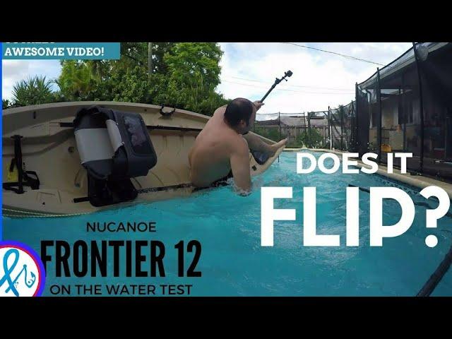 NuCanoe Frontier 12 Crazy Stability Test Does IT FLIP?