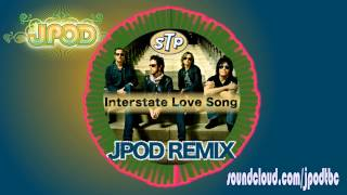 Stone Temple Pilots - Interstate Love Song (JPOD remix)