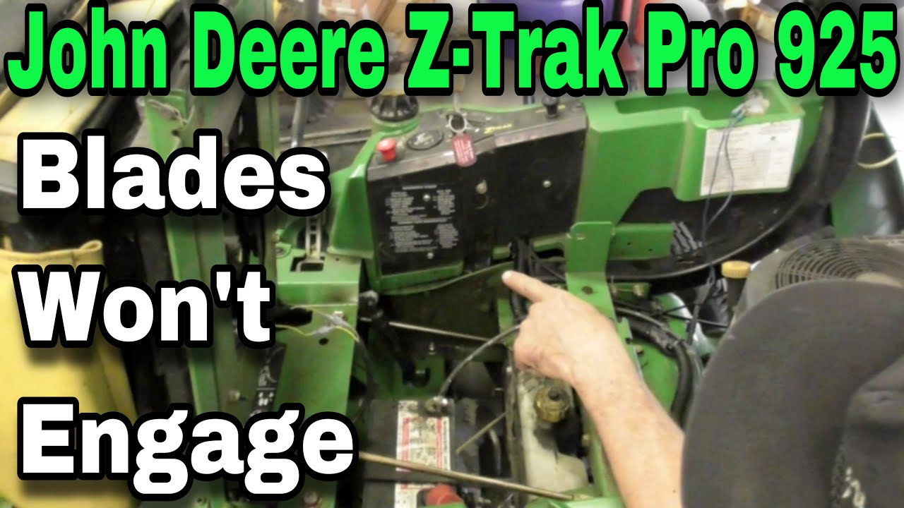 How To Troubleshoot A John Deere Z Trak Pro 925 When The Pto Blades 820 Fuse Box Diagram Wont Engage With Taryl
