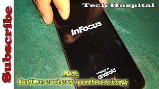 infocus A2||इनफोकस ए 2||Full Review Unboxing||tech hospital