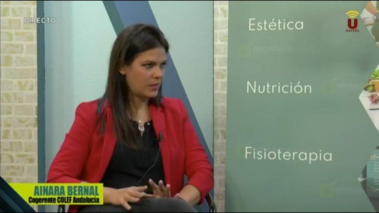 Entrevista a Ainara Bernal, cogerente y asesora técnica del COLEF Andalucía, en UVITEL