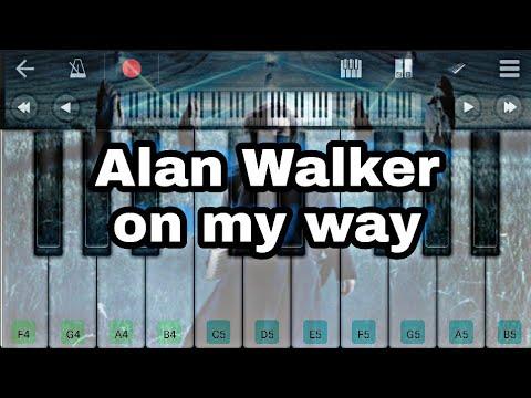 Alan Walker On My Way Perfect Piano Piano Tutorial Youtube