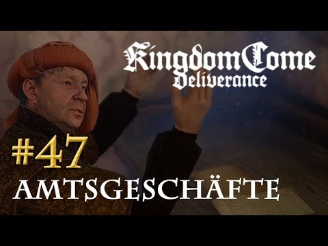 Let's Play Kingdom Come Deliverance #47: Amtsgeschäfte  (Tag 33 / deutsch)