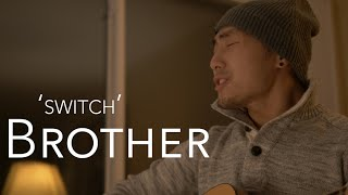 SWITCH: Brother, a NeedtoBreathe + Gavin Degraw Acoustic Cover