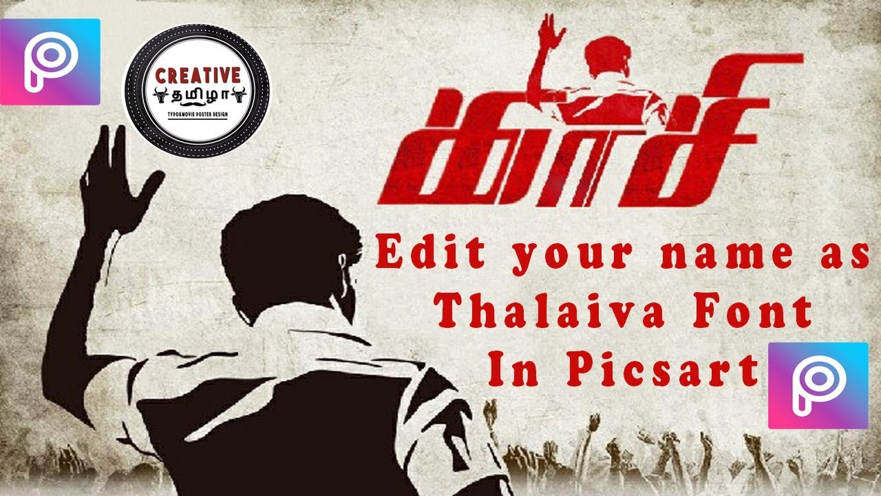 Thalaiva Movie Font Typography in Picsart in Tamil