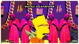 SPAN feat. BOZ & PURP DIVINE - Hi (Freestyle)