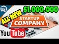 MAKING A BETTER YOUTUBE, BIG MONEY & NEW OFFICES   Startup Company Gameplay