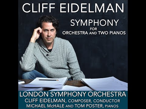 LONDON SYMPHONY ORCHESTRA, CLIFF EIDELMAN AT ABBEY ROAD. BEHIND THE SCENES LOOK: NEW SYMPHONY
