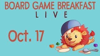 Board Game Breakfast LIVE! (Oct. 17)