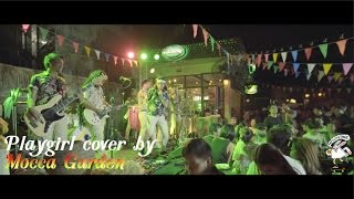 Play girl cover by - Mocca Garden