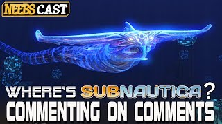 Where's Subnautica? Commenting on Comments thumbnail