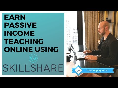 EARN PASSIVE INCOME TEACHING ONLINE WITH SKILLSHARE