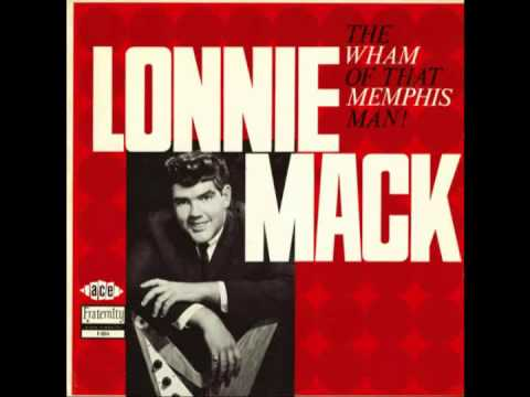 Lonnie Mack - Farther On Up The Road (1963)