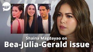 Shaina Magdayao on Bea-Julia-Gerald issue