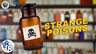 The Top 5 Strangest Poisons That Can Kill You