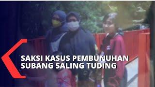 Saksi Kasus Pembunuhan Ibu dan Anak di Subang Saling Tuding